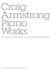 Craig Armstrong: Piano Works: Piano  Vocal  Guitar: Artist Songbook
