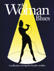 All Woman Blues: Piano  Vocal  Guitar: Mixed Songbook