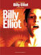 Various: Billy Elliott (movie vocal selections): Voice & Piano: Mixed Songbook