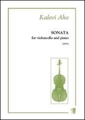 Kalevi Aho: Sonata for Violoncello and Piano: Cello Solo: Instrumental Album