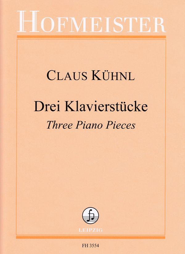 Claus Kühnl: Drei Klavierstücke: Piano Solo: Instrumental Album