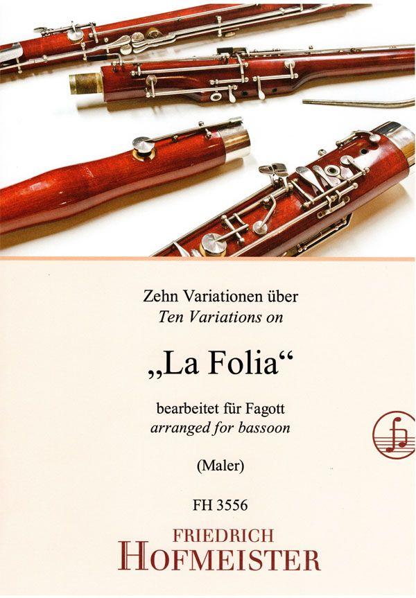 Nikolaus Maler: 10 Variationen über 'La Folia': Bassoon Solo: Instrumental Album