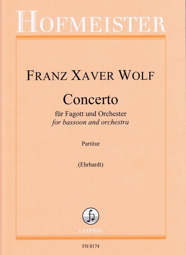 Franz Xaver Wolf: Concerto für Fagott und Orchester: Orchestra and Solo: Score