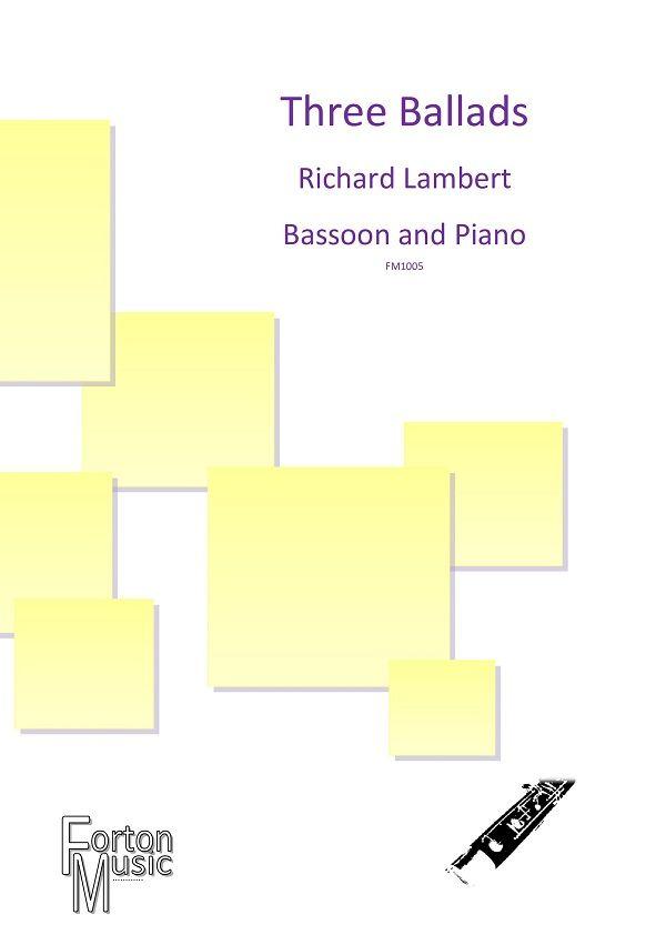Richard Lambert: Three Ballads Op. 63a: Bassoon and Accomp.: Instrumental Album