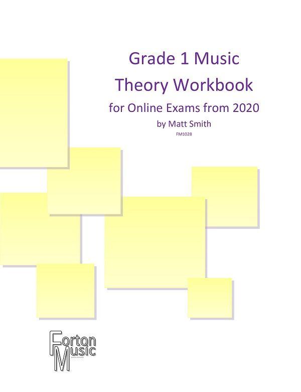 Matt Smith: Grade 1 Theory Workbook: Theory Workbook