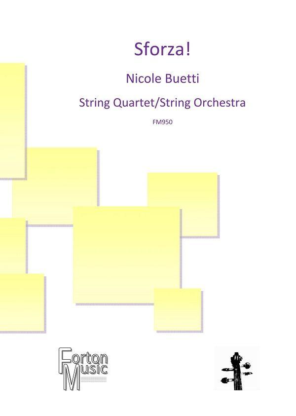 Nicole Buetti: Sforza!: String Ensemble: Score and Parts