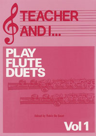 Teacher and I Play Flute Duets  Volume 1: Flute: Instrumental Work