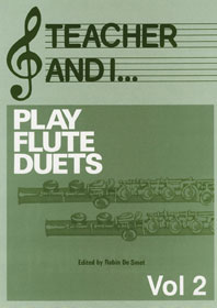 Teacher and I Play Flute Duets  Volume 2: Flute: Instrumental Work