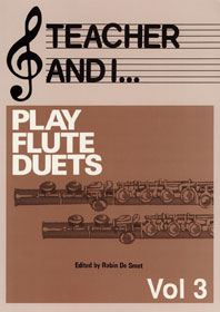 Teacher and I Play Flute Duets  Volume 3: Flute: Instrumental Collection