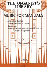 Music for Manuals Volume 1: Organ: Instrumental Album