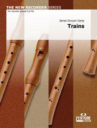 James Duncan Carey: Trains: Recorder Ensemble: Score & Parts