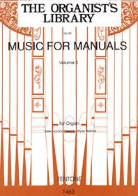 Music for Manuals Volume 3: Organ: Instrumental Album