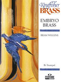 Bram Wiggins: Embryo Brass: Trumpet: Instrumental Work