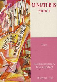 Miniatures Volume 1: Organ: Instrumental Collection