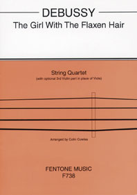 Claude Debussy: The Girl With The Flaxen Hair: String Quartet: Score & Parts