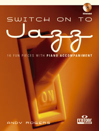 Andy Rogers: Switch on to Jazz: Flute: Instrumental Work