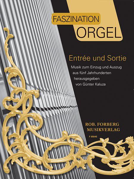 Entrée und Sortie  Band 1: Organ: Instrumental Collection