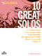 10 Great Solos - Alto Sax: Alto Saxophone: Instrumental Collection