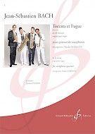 Johann Sebastian Bach: Toccata et Fugue en Re Mineur - BWV 565: Saxophone