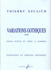 Thierry Escaich: Variations Gothiques: Mixed Ensemble: Score and Parts