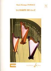 Marie-Monique Popesco: La Harpe De A A Z Volume 1A: Harp: Score