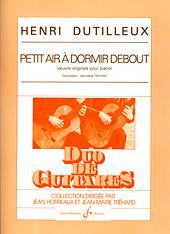Henri Dutilleux: Petit Air A Dormir Debout: Guitar Duet: Score