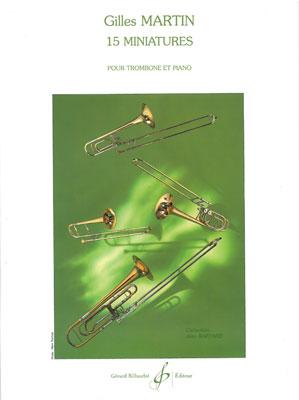 Gilles Martin: 15 Miniatures: Trombone: Score