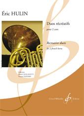 Eric Hulin: Duos Recreatifs: French Horn Duet: Score