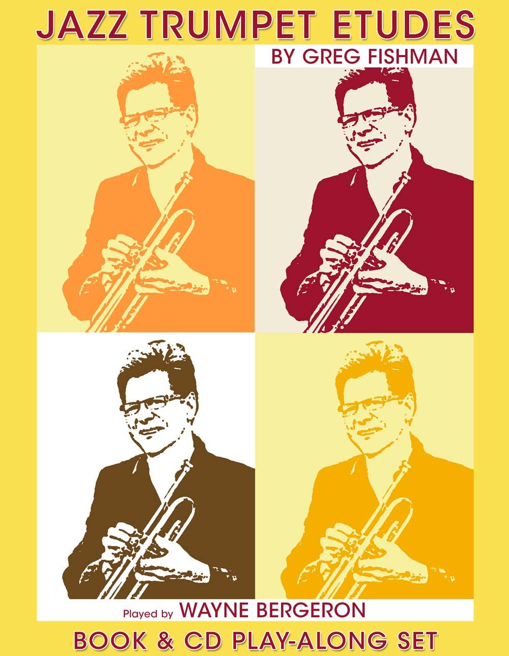 Wayne Bergeron: Jazz Trumpet Etudes: Trumpet: Study