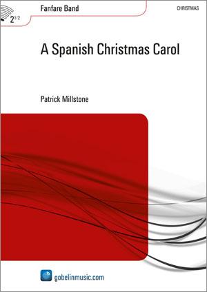 Patrick Millstone: A Spanish Christmas Carol: Fanfare Band: Score & Parts