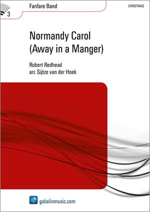 Robert Redhead: Normandy Carol (Away in a Manger): Fanfare Band: Score