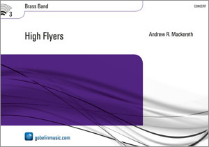 Andrew R. Mackereth: High Flyers: Brass Band: Score & Parts
