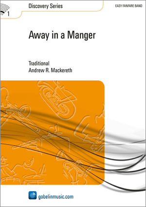 Away in a Manger: Fanfare Band: Score & Parts