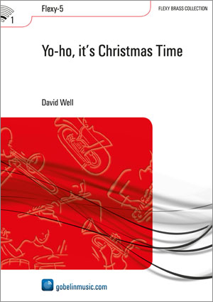 David Well: Yo-ho  it's Christmas Time: Brass Band: Score & Parts
