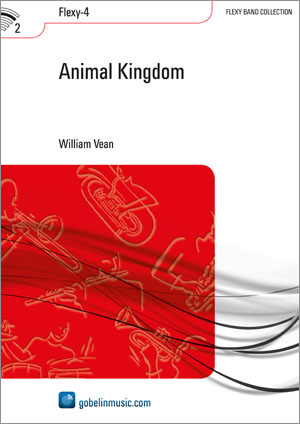 William Vean: Animal Kingdom: Concert Band: Score & Parts