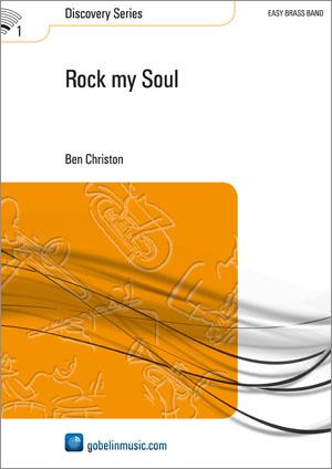Ben Christon: Rock my Soul: Brass Band: Score