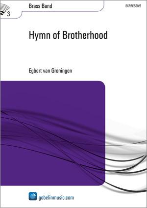 Egbert van Groningen: Hymn of Brotherhood: Brass Band: Score