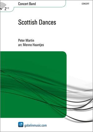 Peter Martin: Scottish Dances: Concert Band: Score