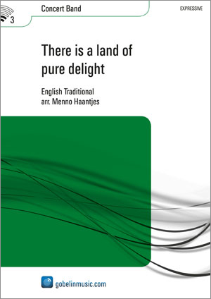 There is a land of pure delight: Concert Band: Score & Parts