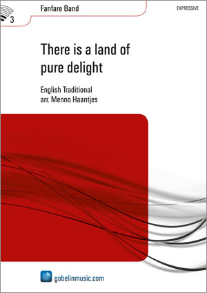 There is a land of pure delight: Fanfare Band: Score & Parts