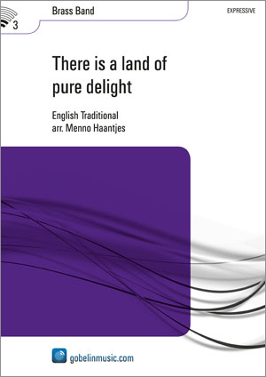There is a land of pure delight: Brass Band: Score & Parts