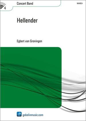 Egbert van Groningen: Hellender: Concert Band: Score
