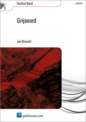 Jan Bosveld: Grijsoord: Fanfare Band: Score & Parts
