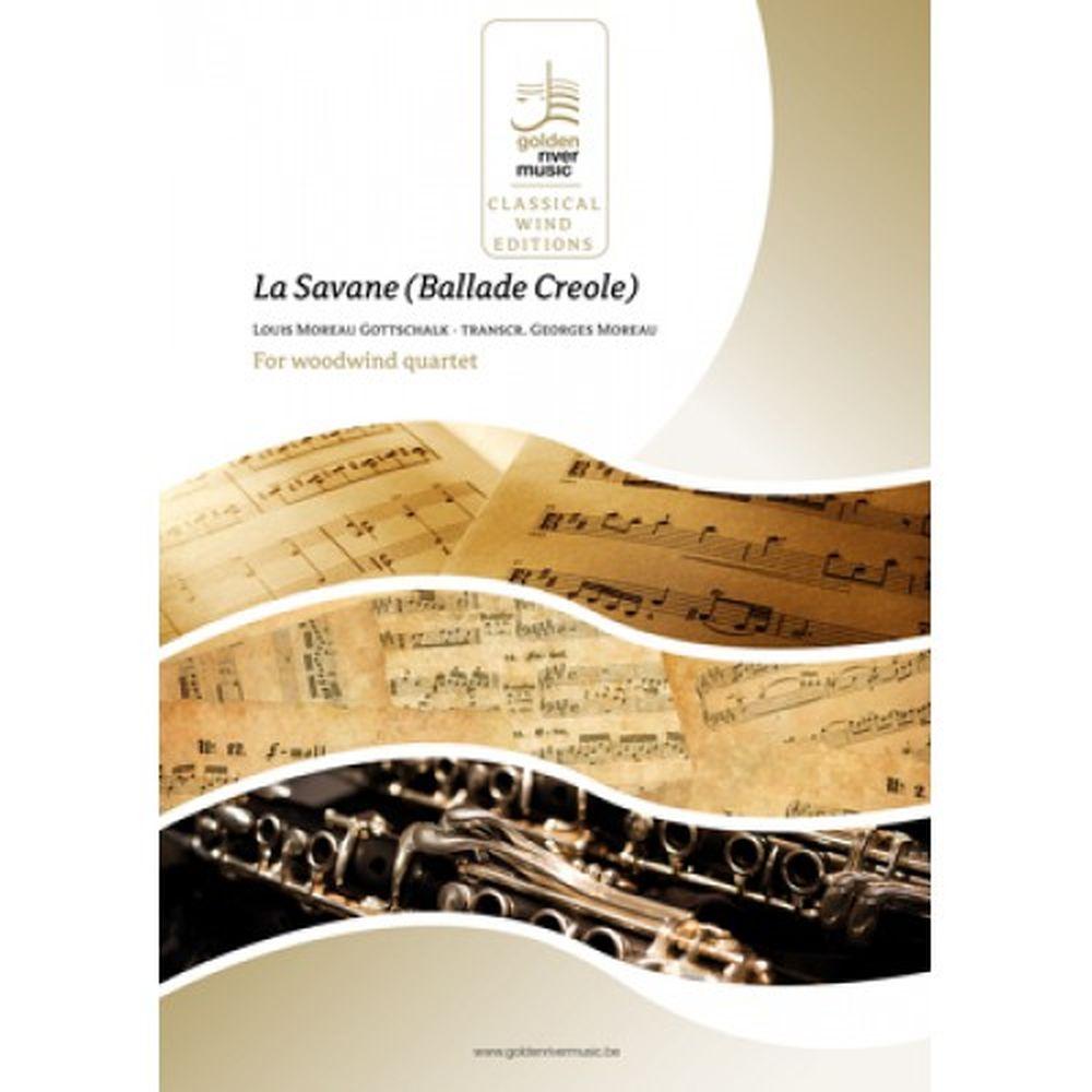 Louis Moreau Gottschalk: La Savana - Ballade Creole: Score and Parts