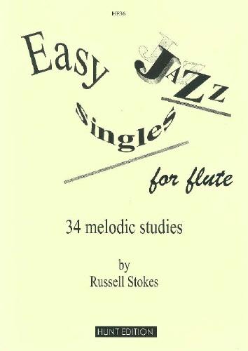R. Stokes: Easy Jazz Singles: Flute: Instrumental Album