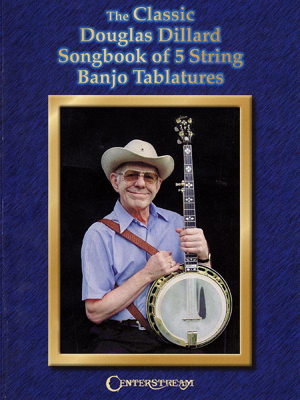 Douglas Dillard: The Classic Douglas Dillard Sonbook: Banjo: Instrumental Album