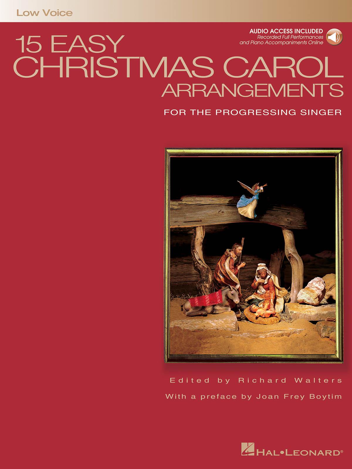 15 Easy Christmas Carol Arrangements (Low Voice): Vocal and Piano: Vocal Album