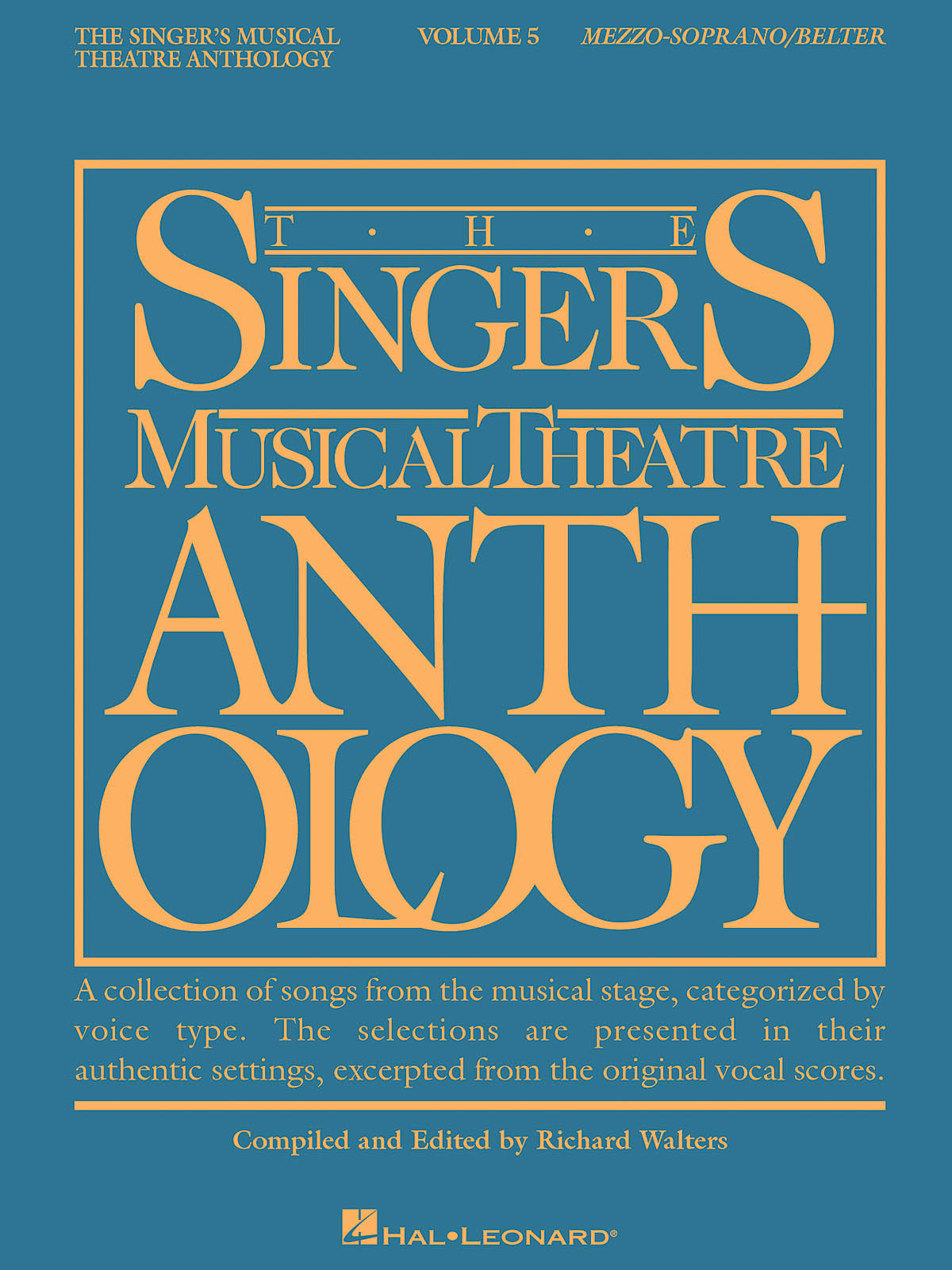 The Singer's Musical Theatre Anthology - Volume 5: Vocal Solo