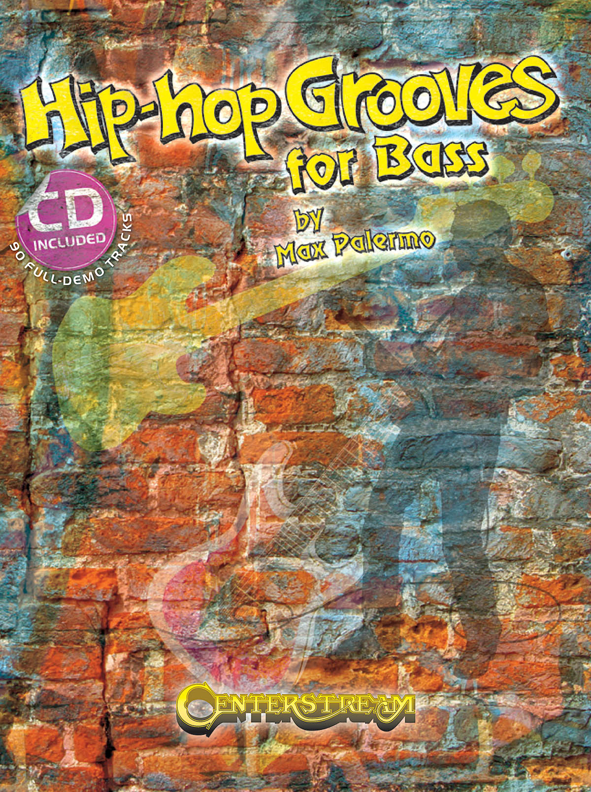 Hip Hop Grooves For Bass: Bass Guitar Solo: Instrumental Tutor