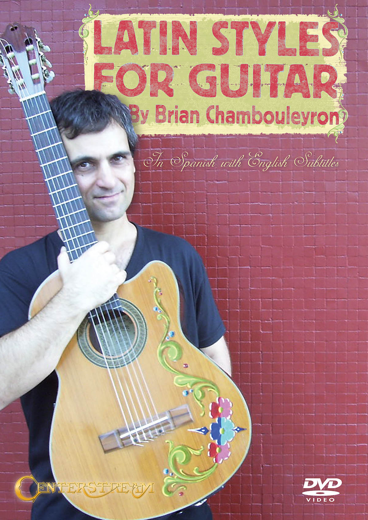 Brian Chambouleyron: Latin Styles for Guitar: Guitar: Instrumental Tutor